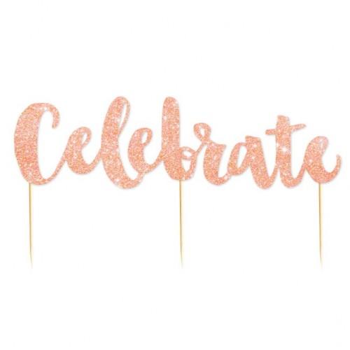 Celebrate Rose Gold Glitter Cake Topper